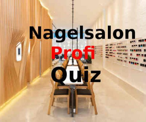 Nagel Salon Azubi Quiz